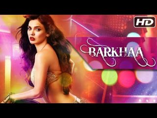 Barkhaa | Hindi Movie